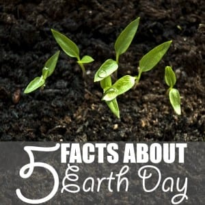 5 Facts About Earth Day   Here are five facts about Earth Day accompanied by five simple ways to integrate the philosophies of this one day into your daily life.
