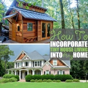 How to Incorporate Tiny House Living Into Any Home by Of Houses and Trees | A tiny home may not be in your future, but what about a tinier, simpler life? Here are a few things we can all learn from the tiny house living movement.