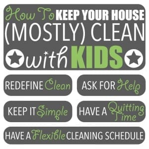 Cleaning Tips by Of Houses and Trees | Have children? Find it impossible to keep your house clean? Me too! But I have figured out how to keep my home