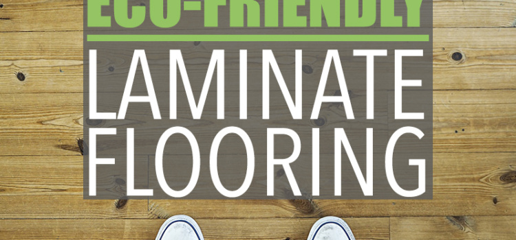 """You may be asking: """"Is laminate flooring eco-friendly?"""" If you know what to look for, then the answer is - yes!"""