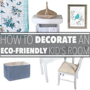 Decorating an eco friendly kid's room is as easy as reducing, reusing and recycling. Think vintage finds, natural materials and using what you already have!