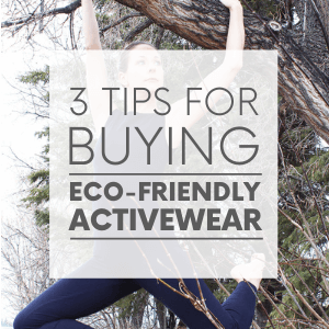 """Larissa hanging from a tree wearing a black unitard with the words """"3 tips for buying eco-friendly activewear."""" Click to visit post."""