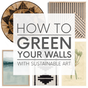 """Various types of artwork such as a banana leaf wall platter and an antique botanical print on a white background with the words """"how to green you walls with sustainable art."""" Click to view post."""